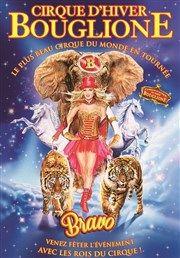 Cirque d'Hiver Bouglione dans Bravo | - Aix en Provence Chapiteau du Cirque d'Hiver Bouglione à Aix en Provence Affiche