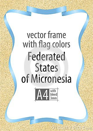 Frame and border of ribbon with the colors of the Federated States of Micronesia flag, template elements for your certificate and diploma. Vector, with bleed three mm.