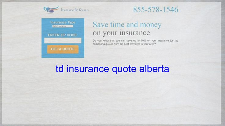 Td insurance quote alberta with images life insurance