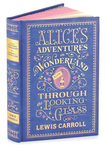 Alices Adventures in Wonderland and Through the Looking-Glass (Barnes & Noble Leatherbound Classics)