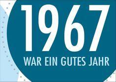 Einladungskarte zum 50. Geburtstag: 1967 war ein gutes Jahr  ............  *So funktioniert die Bestellung:  Lege einfach die gewünschte Karte in den Warenkorb. Im Warenkorb gibt es ein...