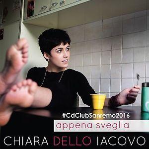 !!CD Worldwide shipping!! #ChiaraDelloIacovo l'album per il 2016 è #AppenaSveglia. Vieni a comprarlo in negozio da #CDCLUB in versione CD oppure compralo sul nostro store online! (Clicca sulla copertina) il nuovo album in 24 ore è già a casa tua!! #Sanremo2016