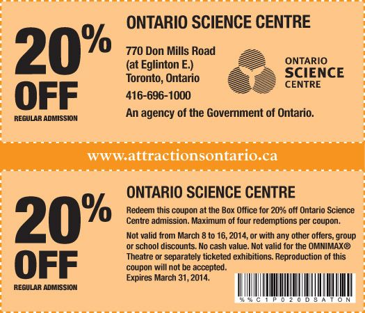 Current Ontario Science Centre Canada Coupons This page contains a list of all current Ontario Science Centre Canada coupon codes that have recently been .