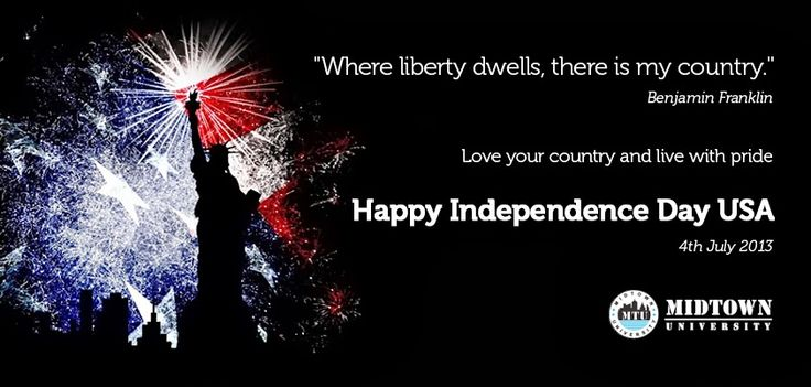 """""""Where liberty dwells, there is my country."""" - Benjamin Franklin .. Love your country and live with pride. Happy Independence Day USA!"""