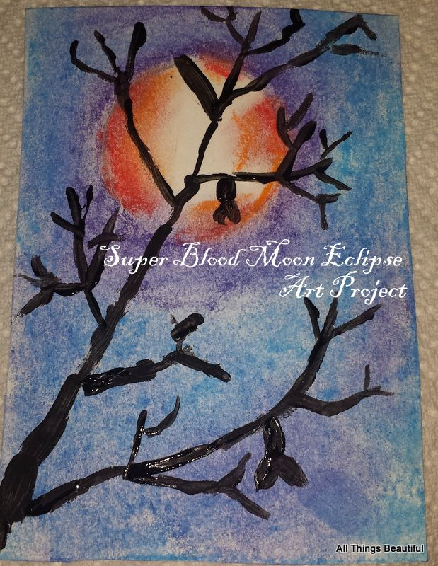All Things Beautiful: Super Blood Moon Eclipse Art