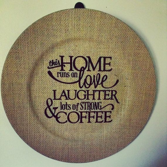 Burlap Charger Plate with Coffee Quote by LeftHandedLady on Etsy