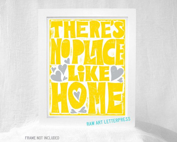 There's No Place Like Home, Wall Art, Housewarming Gift