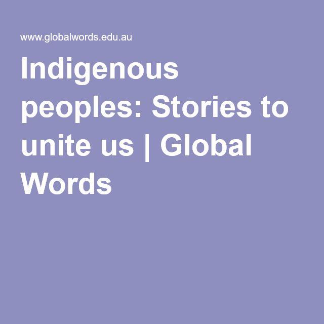 Indigenous peoples: Stories to unite us   Global Words  