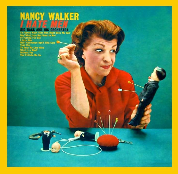 Nancy Walker - I Hate Men