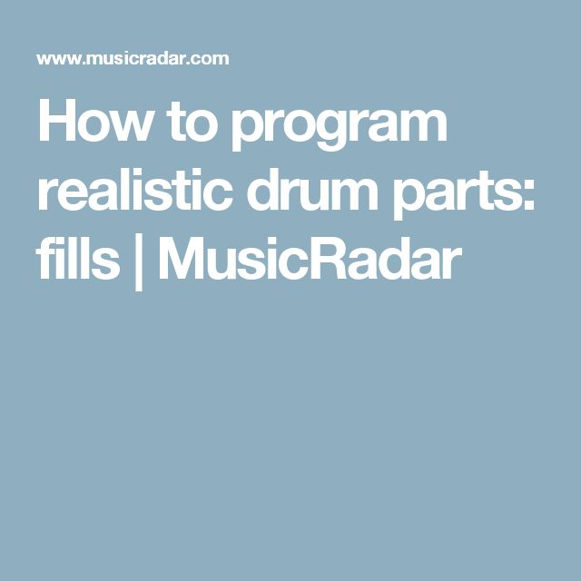 How to program realistic drum parts: fills | MusicRadar