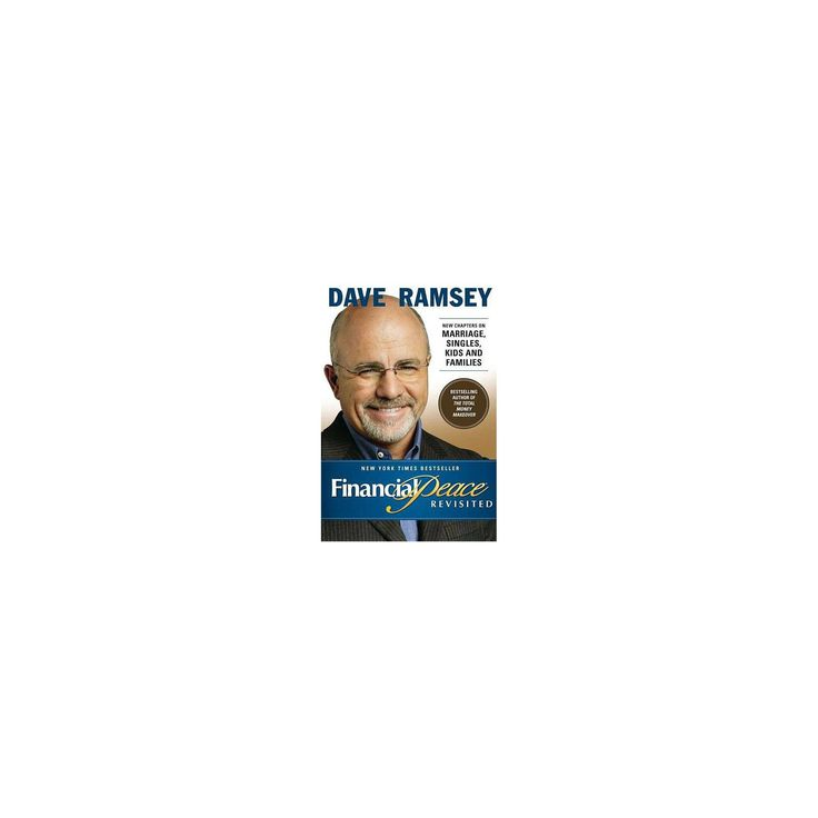Financial Peace Revisited – by Dave Ramsey (Hardcover)
