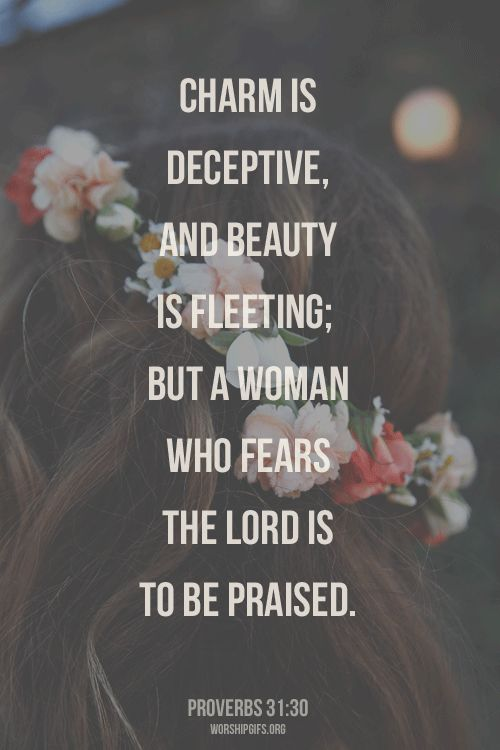 "jesuslovesyouforever: ""worshipgifs: "" The 10 Virtues of the Proverbs 31 Woman 1. Faith - A Virtuous Woman serves God with all of her heart, mind, and soul. She seeks His will for her life and follows His ways. (Proverbs 31: 26, Proverbs 31: 29 – 31,..."