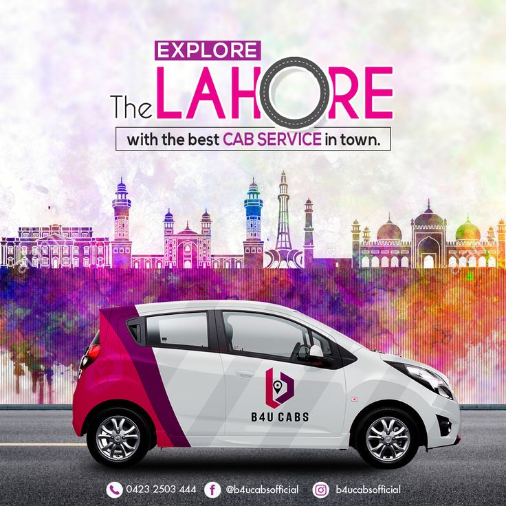 Download B4U Cabs today and Go anywhere in Lahore