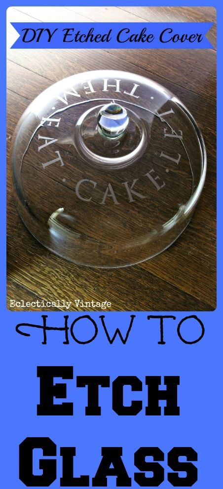 How to #Etch Glass tutorial - makes the perfect gift!  eclecticallyvintage.com