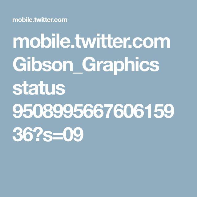 mobile.twitter.com Gibson_Graphics status 950899566760615936?s=09