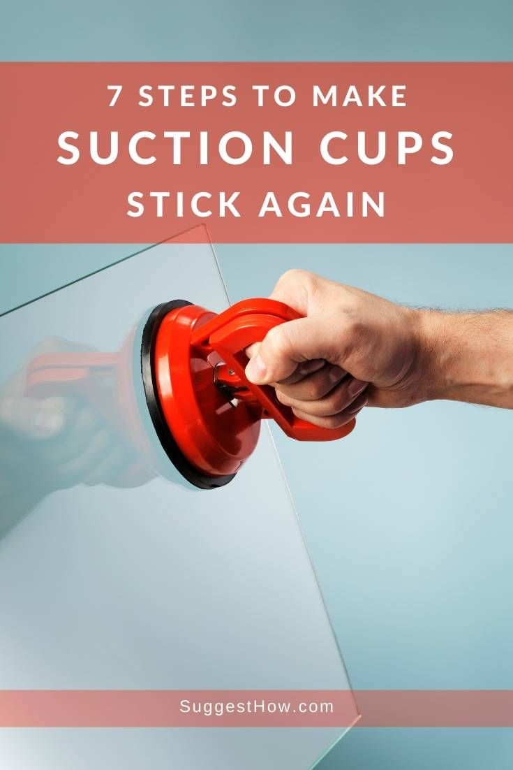 How To Make Suction Cups Stick Again How To Make Good Grips