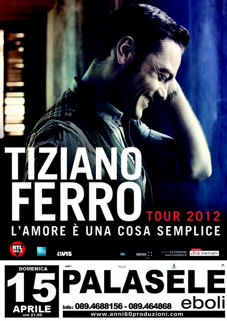15 aprile 2012 - Tiziano Ferro @ Palasele