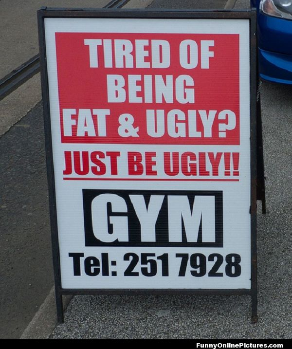 Funny Gym Advertisement Sign