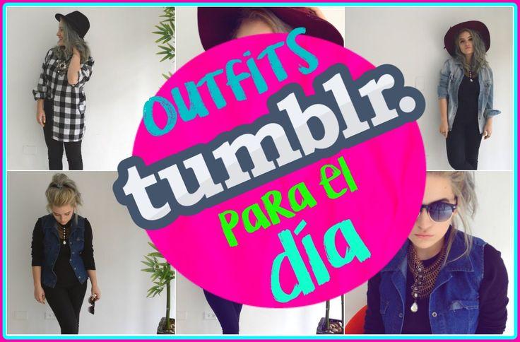 Viste como Tumblr - Outfits para el día ❤ -Maríafernandamv