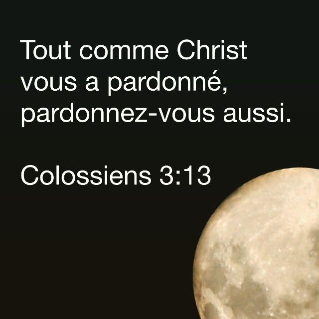 Colossiens 3:13                                                                                                                                                                                 Plus