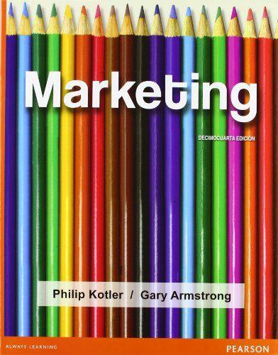Marketing / Philip Kotler, Gary Armstrong