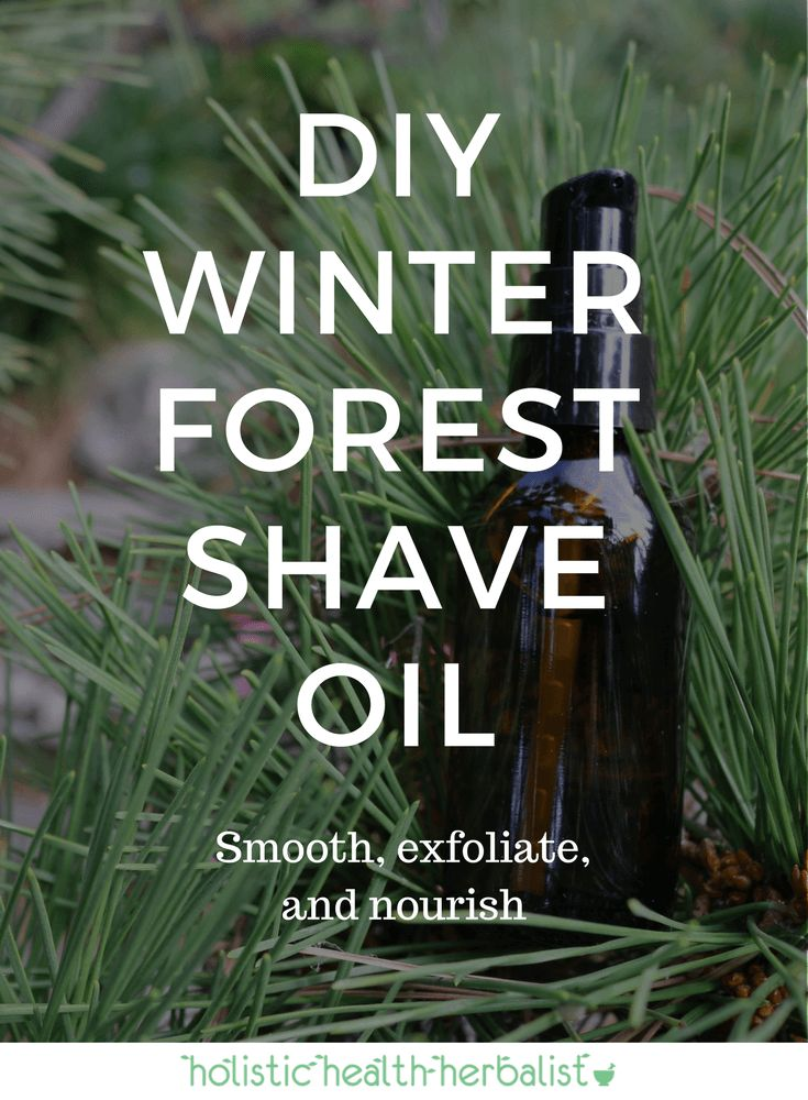 DIY Winter Forest Shave Oil- Learn how to make a delightfully coniferous scented shave oil that smoothes, exfoliates, and nourished the skin giving the closest shave possible.