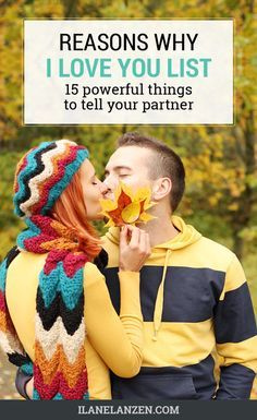 The words I love you can lose their meaning when you are only using them in this way. Letting your partner know why you love them consistently in many different ways can do a lot of powerful things for your relationship.