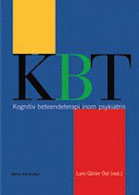 Kognitiv beteendeterapi inom psykiatrin av Lars-Göran Öst.Inbunden, 2006
