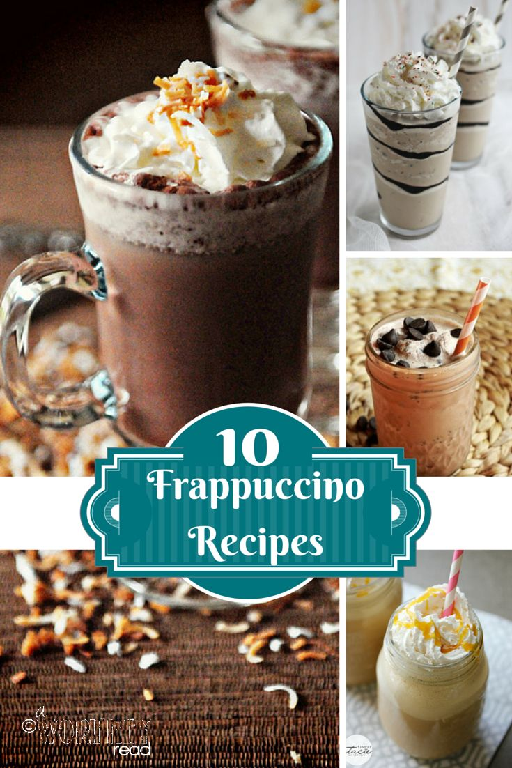 Save money by making your own Frapp Drinks! Here's 10 EASY Frappuccino Recipes