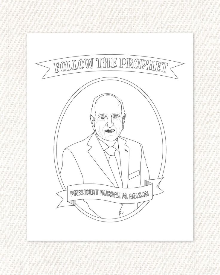 PRINTABLE President Russell M. Nelson Follow The Prophet