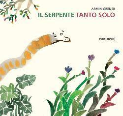 Il Colore dei Libri: Books&Babies [Recensione] Il serpente tanto solo d...
