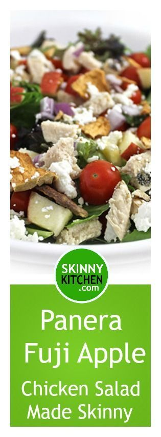 Panera Fuji Apple Chicken Salad Made Skinny. Mine has a few skinny substitutes. Each main course salad has 299 calories, 8g fat & 5 SmartPoints. http://www.skinnykitchen.com/recipes/panera-fuji-apple-chicken-salad-made-skinny/