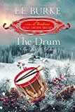 The Drum: The Twelfth Day (Twelve Days of Christmas Mail-Order Brides Book 12) by E.E. Burke (Author) Twelve Days of Christmas Mail-Order Brides (Author) #Kindle US #NewRelease #Religion #Spirituality #eBook #ad