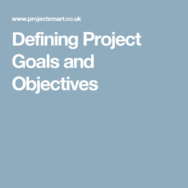 Defining Project Goals and Objectives