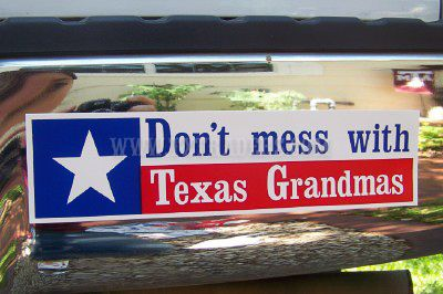 Now, there are Grandmas...and there are Texas Grandmas... not any better, any nicer or any prettier than other grandmas...it's just that the one huge difference is...we're Texas Grandmas!!!