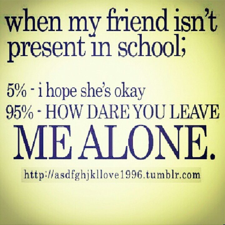 Friend Quotes Alone: 12 Best Bff Images On Pinterest