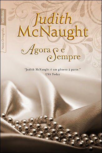 Judith McNaught - Agora e Sempre