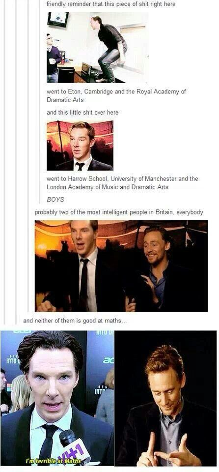 Safety in numbers...even if it's not our *myself included* strong suit...Benedict Cumberbatch & Tom Hiddleston