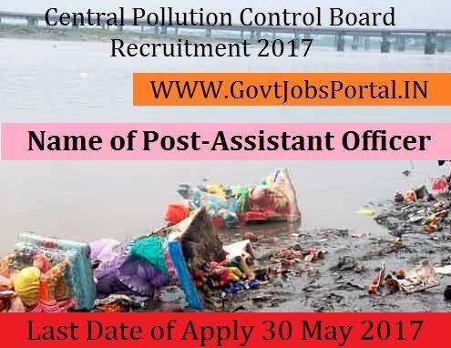 Central Pollution Control Board Recruitment 2017– Assistant