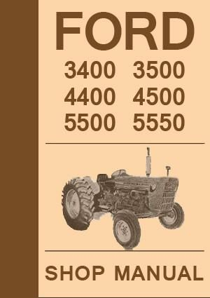 FORD Tractor Workshop Manual: 3400 3500 4400 4500 5500 5550, 1965-1975
