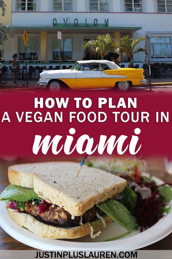 How To Plan Your Own Vegan Miami Food Tour A Vegan Group Crawl In Miami Best Vegan Restaurants Vegan Restaurants Foodie Travel