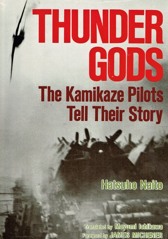 Thunder Gods: The Kamikaze Pilots Tell Their by queenbeecanada