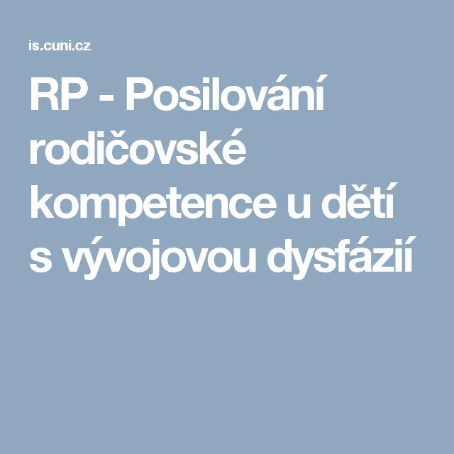 RP - Posilování rodičovské kompetence u dětí s vývojovou dysfázií