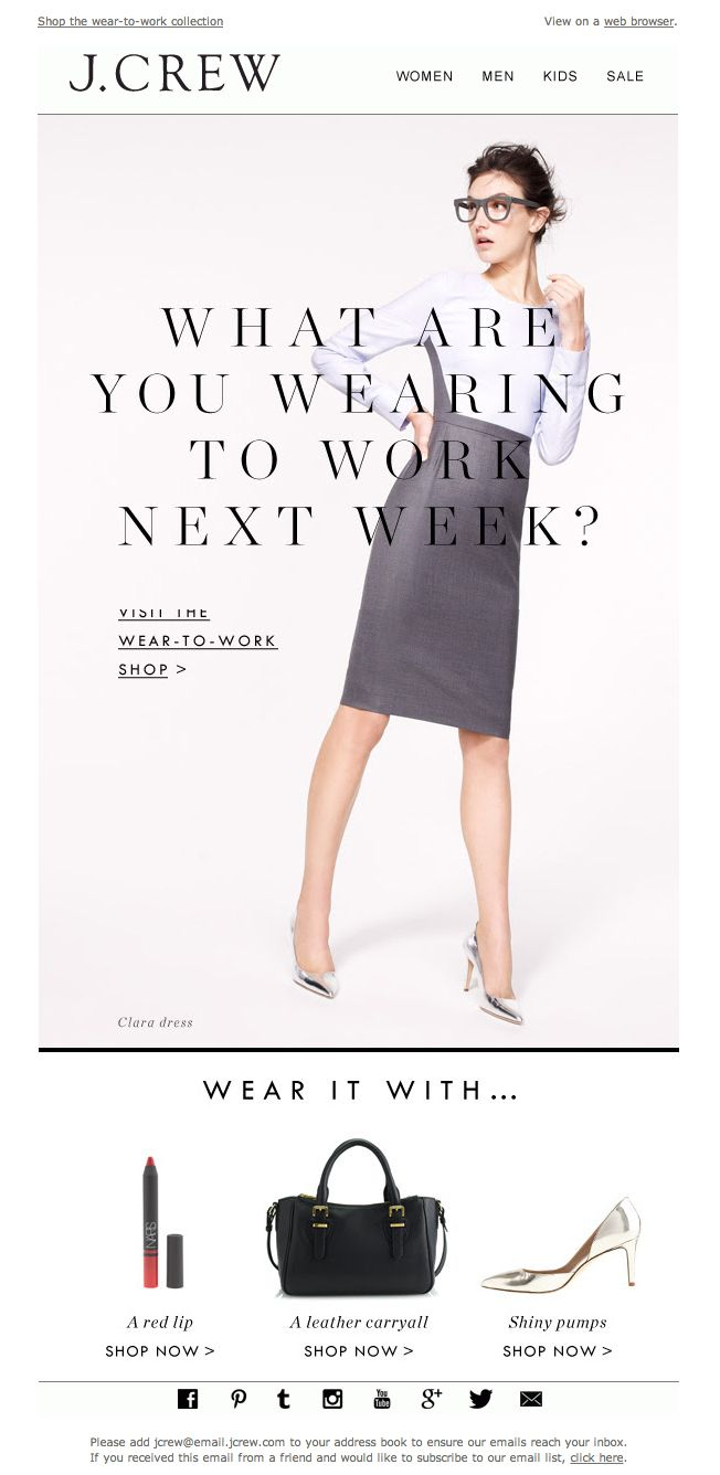 #newsletter J.Crew 01.2014  What are you wearing to work next week?