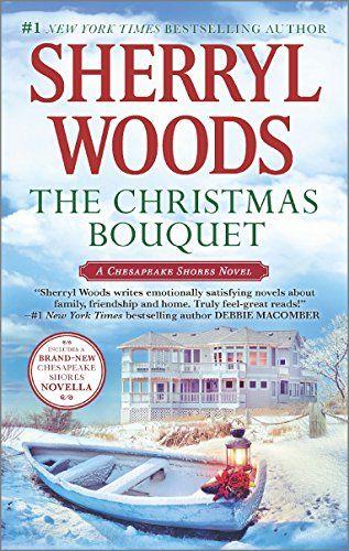 The Christmas Bouquet: Bayside Retreat ( - The Christmas Bouquet: Bayside Retreat (A Chesapeake Shores Novel) by Sherryl Woods ... #Holidays #SherrylWoods