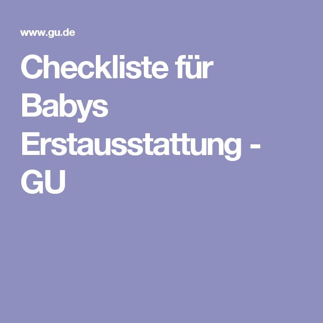 Beautiful Checkliste f r Babys Erstausstattung GU