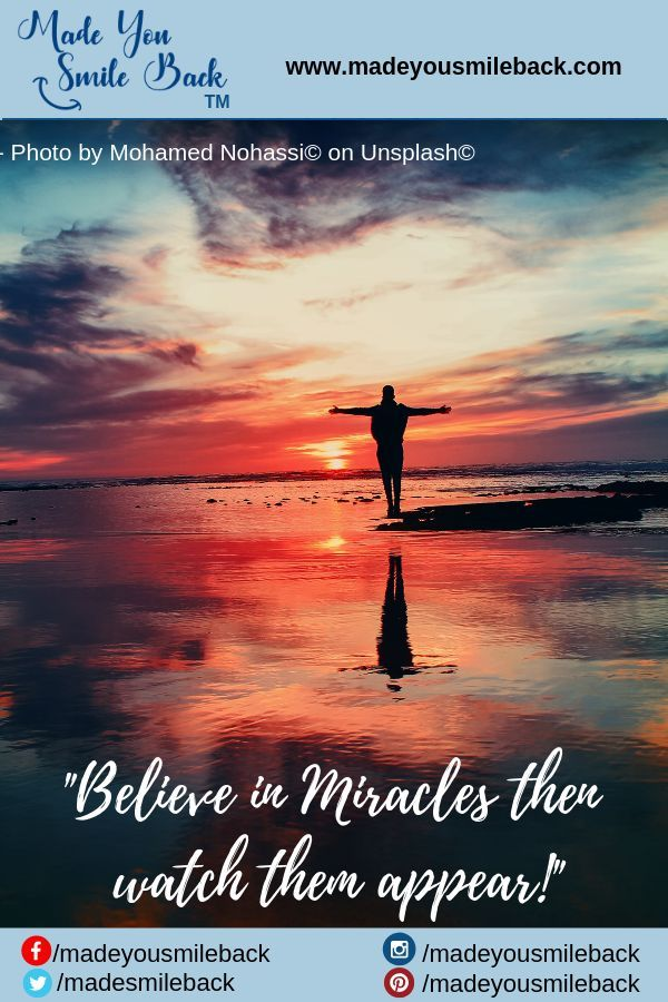 Miracles Happen Everyday Read About This True Story That Is Truly Life Changing And Unbelievable Make You Smile Miracles Happen Everyday Inspirational Quotes