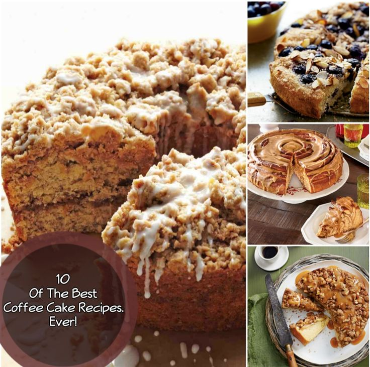 10 Of The Best Coffee Cake Recipes. Ever!