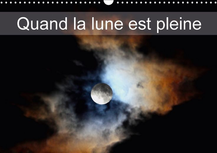 Quand la lune est pleine - CALVENDO