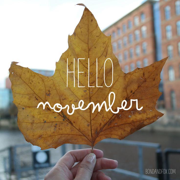 Hello November! www.bondandfox.com